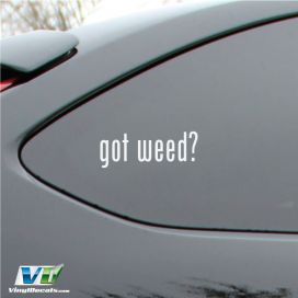 Got Weed